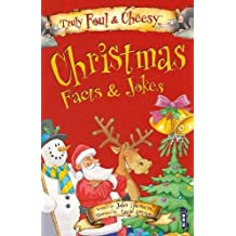 Truly Foul & Cheesy Christmas Facts and Jokes Book