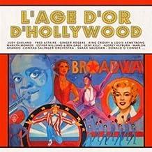 L'Âge d'or d'Hollywood - Coffret 3 CD