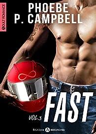 Fast - 3 par Campbell