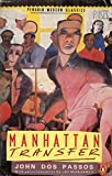 Taschenbibliothek der Weltliteratur: Manhattan Transfer