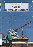 Galilée, la tête dans les étoiles (FLAMMARION JEUN)