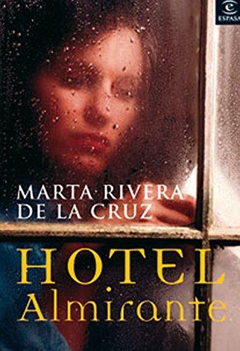 Hotel Almirante (Spanish Edition)