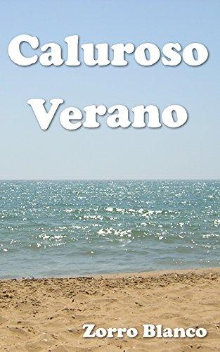 Caluroso Verano por Zorro Blanco