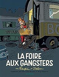 La foire aux gangsters - tome 1 - La foire aux gangsters