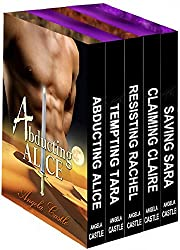 Angela Castle's 5-Book Box Set (Warriors of Kelon Series): Abducting Alice, Tempting Tara, Resisting Rachel, Claiming Claire, and Saving Sara (English Edition)