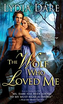 Wolf Who Loved Me de [Dare, Lydia]