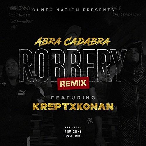 Robbery Remix [Explicit]