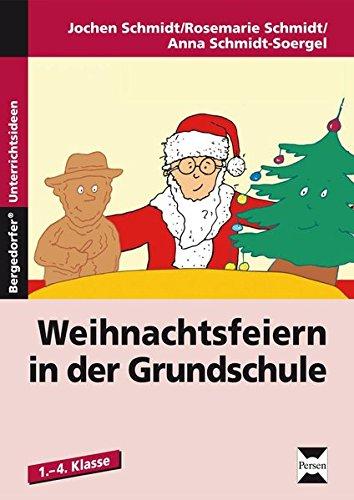 Weihnachtsfeiern in der Grundschule: 1. bis 4. Klasse