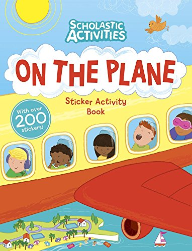 On the Plane Sticker Activity Book (Scholastic Activities) by Samantha Meredith (Illustrator) (1-May-2014) Paperback