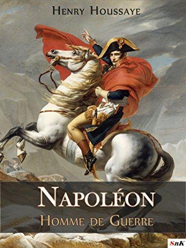 Napoléon, Homme de Guerre par  StoriaEbooks