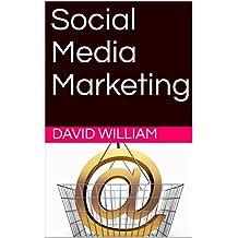 Social Media Marketing (English Edition)