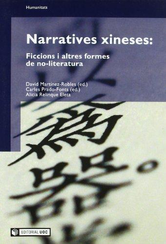 Narratives xineses: ficcions i altres formes de no-literatura (Manuals) por David Martínez Robles