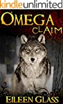 Omega #11: Claim (M/M Wolf Shifter Ro...