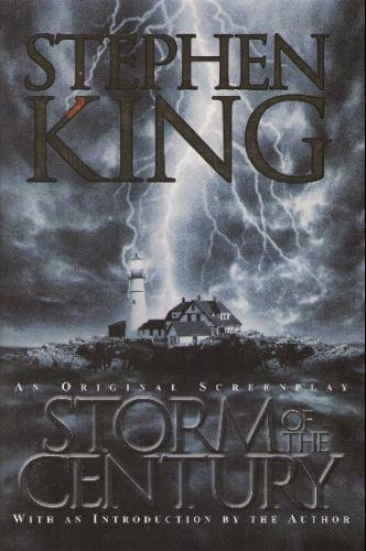Storm of the Century by Stephen King (1999) Hardcover
