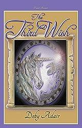 THE THIRD WISH: Dream's Honour (The Unicorns of Wish #3)