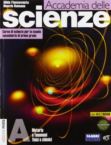 Accademia delle scienze. Tomi A-B-C-D. Con Quaderno-Info scienze. Per la Scuola media. Con DVD. Con e-book. Con espansione online
