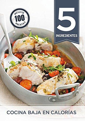 5 ingredientes. Cocina baja en calorías
