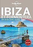 Ibiza et Formentera En quelques jours 2ed