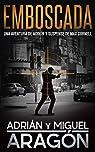 Emboscada: Una aventura de acción y suspense par Aragón