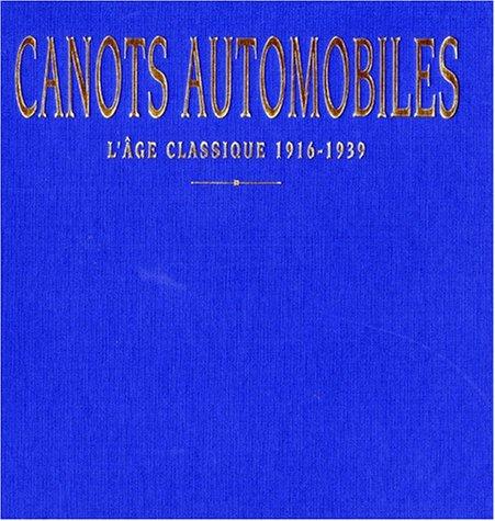 Canots automobiles : l'âge classique 1916-1939