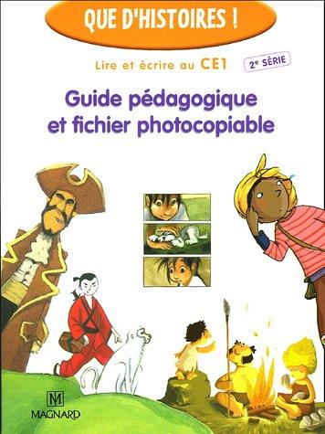 Lire et crire au CE1 : Guide pdagogique et fichier photocopiable
