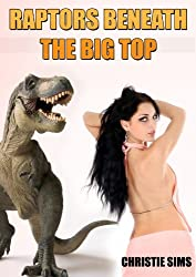 Raptors Beneath the Big Top (Dinosaur Erotica)