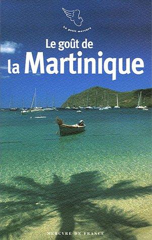 Le goût de la Martinique par Collectifs