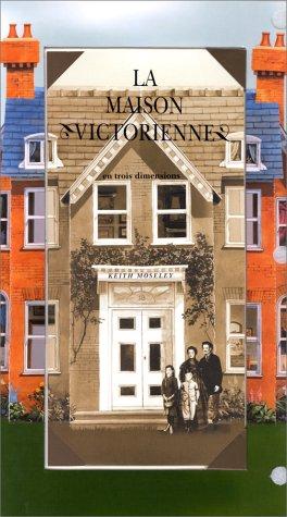La Maison victorienne