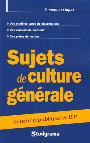 Sujets de culture générale : Concours catégories A et B IEP