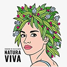Natura Viva-Edizione autografata (Esclusiva Amazon.it)
