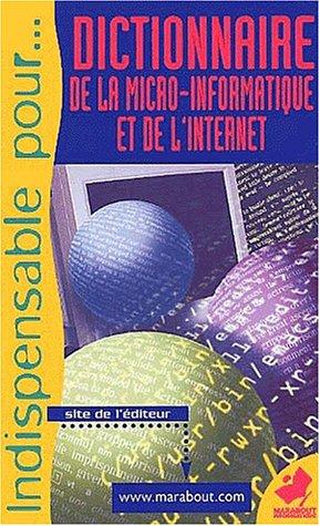 Dictionnaire de la micro-informatique et de l'Internet par Virga