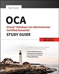 OCA: Oracle Database 12c Administrator Certified Associate Study Guide: Exams 1Z0-061 and 1Z0-062 (English Edition)