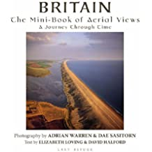 Britain: The Mini-book of Aerial Views - A Journey Through Time