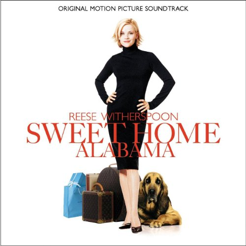 Home Soundtrack Alabama Sweet (Sweet Home Alabama Original Soundtrack)