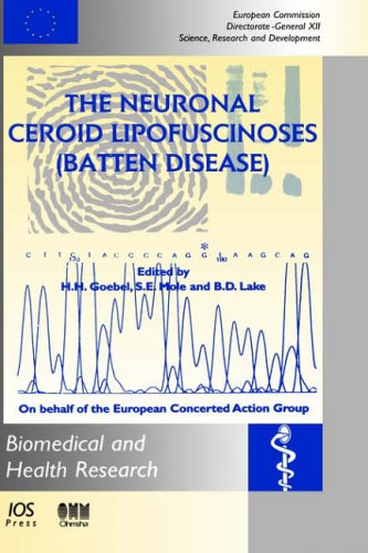 The Neuronal Ceroid Lipofuscinoses (Batten Disease) (Biomedical and Health Research)