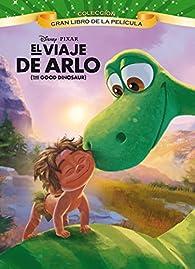 El viaje de Arlo. Gran libro de la película: par  Disney