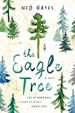 The Eagle Tree by Ned Hayes front cover