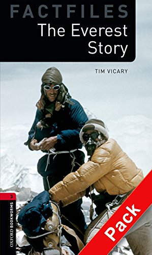 Oxford Bookworms Library Factfiles: Oxford Bookworms 3. The Everest Story CD Pack