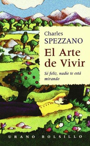 Descargar Libro El arte de vivir (Urano bolsillo) de Charles Spezzano
