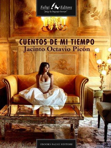 Cuentos de mi tiempo por Jacinto Octavio Picón