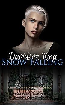 Snow Falling (Haven Hart Book 1) by [King, Davidson]