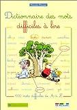 Dictionnaire des mots difficiles à lire