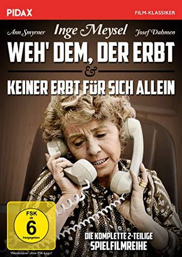 Weh' dem, der erbt + Keiner erbt für sich allein / Die komplette 2-teilige Spielfilmreihe mit Inge Meysel (Pidax Film-Klassiker)
