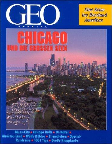 Geo Special: Chicago und die grossen Seen
