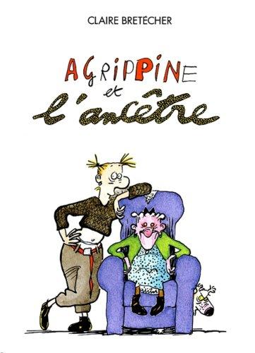 Agrippine, tome 5 : Agrippine et l'ancêtre