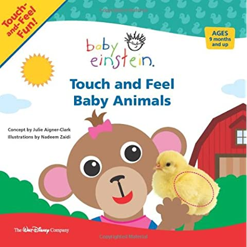 Touch and Feel Baby Animals (Baby Einstein)