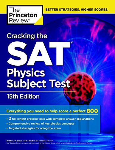 Cracking The Sat Physics Subject Test, 15Th Edition (Princeton Review) por Princeton Review