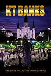 Nico's Guilt: Book 2 in the Stand and Protect Series