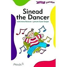 Sinead the Dancer (Pandas)