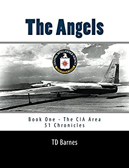 The Angels: Book One - The CIA Area 51 Chronicles (English Edition) di [Barnes, TD]